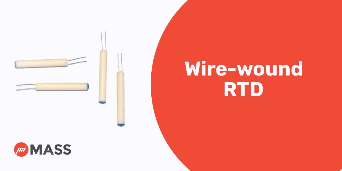 Wire-wound RTD